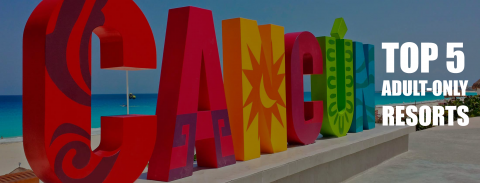 Cancun adult only all inclusive